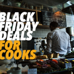 Black Friday & Cyber Monday Deals for Cooks (and Those Who Love Them)