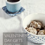 Twelve Valentine's Day Gifts For Him and Twelve For Her